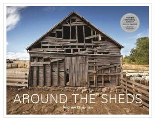 around the sheds book by andrew chapman about woolsheds shearing buy online