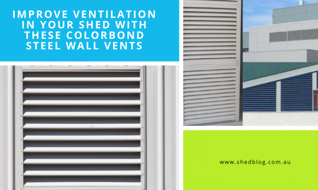Improve Ventilation in your Shed with these Colorbond Steel Wall Vents
